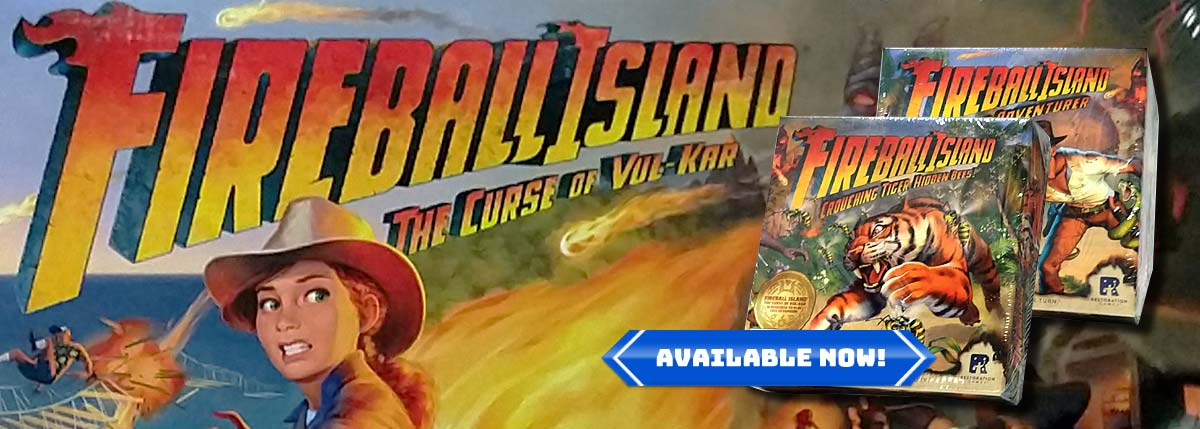 Fireball Island Restored